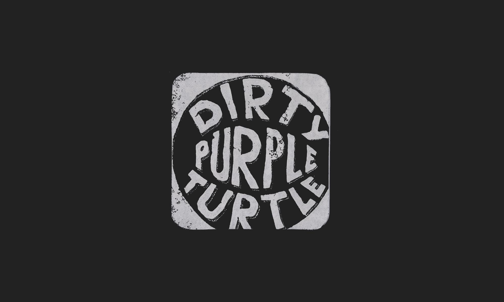 DIRTY PURPLE TURTLE